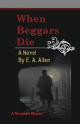 When Beggars Die