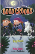 Good Crooks Book Two Dog Gone!