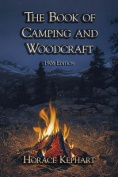 The Book of Camping & Woodcraft