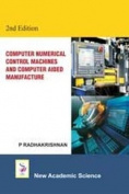 Computer Numerical Control Machines and Computer Aided Manufacture