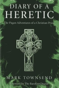 Diary of a Heretic!
