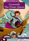 Granuaile - The Pirate Queen