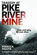 Tragedy at Pike River Mine