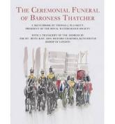 Ceremonial Funeral of Baroness Thatcher