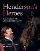 Henderson's Heroes