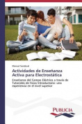 Actividades de Ensenanza Activa Para Electrostatica [Spanish]