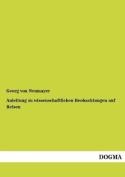Anleitung Zu Wissenschaftlichen Beobachtungen Auf Reisen [GER]