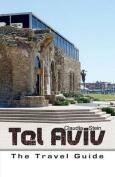 Tel Aviv - The Travel Guide