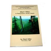 Pine Creek Press 103602 Short Hikes in Pennsylvania Grand Canyon Chuck Dillon
