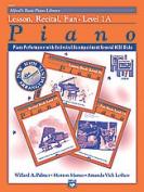Alfred 00-20650 Basic Piano Course- GM Disk- Lesson- Recital& Fun Books- Level 1A- for 3 books - Music Book