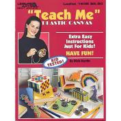 Leisure Arts 349745 Leisure Arts-Teach Me Plastic Canvas