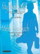 Alfred 00-19800X My Trio Book- Mein Trio-Buch- Suzuki Violin Volumes 1-2 arranged for three violins - Music Book
