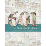 Memory Makers Books-601 Great Scrapbook Ideas
