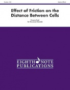 Alfred 81-PE1016 Effect of Friction on the Distance Between Cells - Music Book