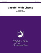 Alfred 81-PE2910 Cookin with Cheese - Music Book