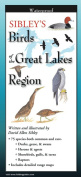 Sibleyapos;s Birds Great Lakes Region Book