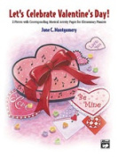Alfred 00-22519 Let s Celebrate Valentine s Day - Music Book