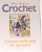 The Arts Of Crochet