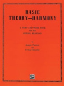 Alfred 00-PROBK00034 Basic Theory-Harmony- A Text and Work Book for the School Musician - Music Book