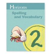 Alpha Omega Publications JSS021 Horizons Spelling Grd 2