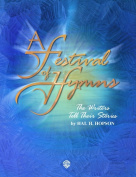 Alfred 00-GBM0001A A Festival of Hymns- The Writers Tell Their Stories - Music Book