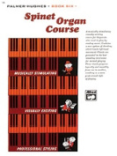 Alfred 00-106 Palmer-Hughes Spinet Organ Course- Book 6 - Music Book