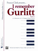 Alfred 00-1015X I Remember Gurlitt- Book 2 - Music Book