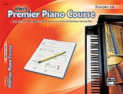 Alfred 00-22354 Premier Piano Course- Theory Book 1A - Music Book