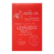 Alpine Club Willsprt 103050 A Guide to The Loyalsock Trail
