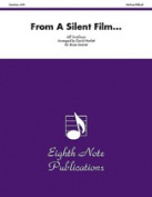 Alfred 81-BQ2066 From a Silent Film... - Music Book