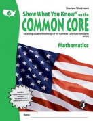 Swyk on the Common Core Math Gr 6, Student Workbook