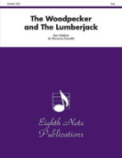 Alfred 81-PE2911 The Woodpecker and the Lumberjack - Music Book