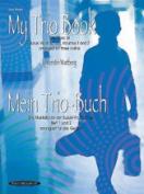 Alfred 00-19720X My Trio Book- Mein Trio-Buch- Suzuki Violin Volumes 1-2 arranged for three violins - Music Book