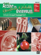 Alfred 00-22235 Accent on Christmas and Holiday Ensembles - Music Book