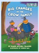 Rising Star Studios FFBP002 Big Changes in the Crow Family Paperback Book