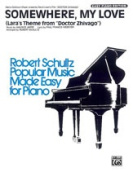 Alfred 00-T4880SEP Somewhere My Love- Lara s Theme from Dr. Zhivago - Music Book