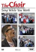 Choir: Sing While You Work [Region 2]