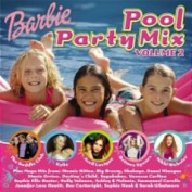 Barbie Pool Party Mix - Volume 2