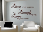Live every moment,Laugh every day,Love beyond words Quote Wall Vinyl Sticker New Wall Decor Art Removable Mural Decal Letting Quotes Life