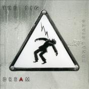 The  Big Dream [Digipak]