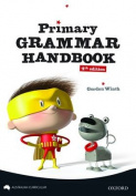 Primary Grammar Handbook Australian Curriculum Edition
