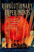 Revolutionary Experiments