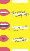 The Other Language: Stories