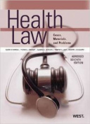 Health Law, Cases, Materials and Problems, Abridged 7th