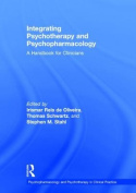 Integrating Psychotherapy and Psychopharmacology