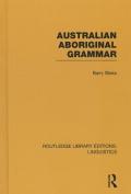 Australian Aboriginal Grammar (Routledge Library Editions