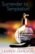 Surrender to Temptation