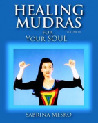 Healing Mudras for Your Soul