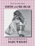 Edith and Mr. Bear