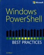 Windows PowerShell 3.0 Best Practices